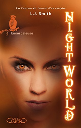 Night World, Tome 3: Ensorceleuse
