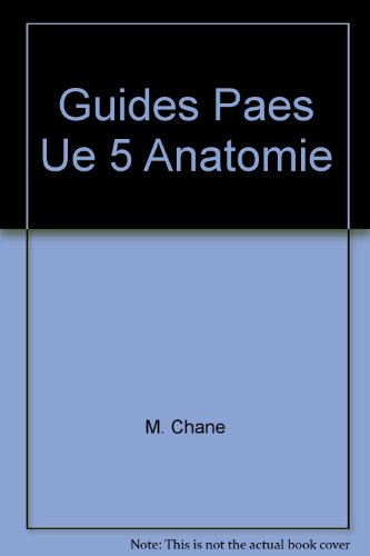 Guides Paes Ue 5 Anatomie