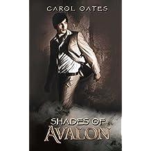 Shades of Avalon by Carol Oates (2014-04-15)