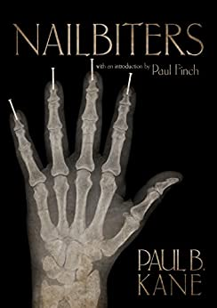 Nailbiters by [Kane, Paul]