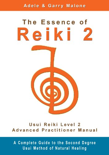 the-essence-of-reiki-2-usui-reiki-level-2-advanced-practitioner-manual-a-step-by-step-guide-to-the-t