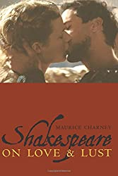 Shakespeare on Love and Lust