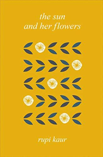 The Sun And Her Flowers por Rupi Kaur