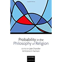 Probability in the Philosophy of Religion