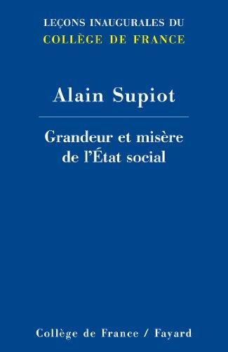 Grandeur et misère de l'Etat social par Alain Supiot
