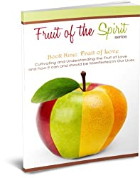 Fruit of Love (Fruit of the Spirit Series Book 9) (English Edition)