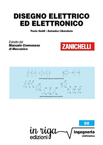 Disegno elettrico ed elettronico: Coedizione Zanichelli - in riga (in riga ingegneria Vol. 88)