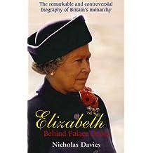 Elizabeth II: Behind Palace Doors