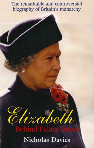 Elizabeth II: Behind Palace Doors (English Edition) (Burrell Paul Ebooks)