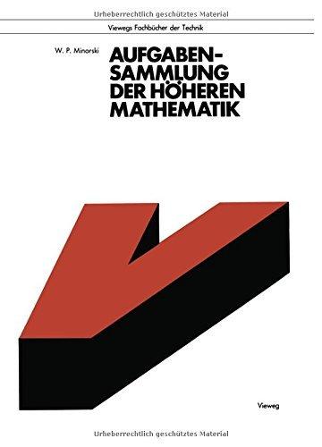 Aufgabensammlung Der Hoheren Mathematik (Viewegs Fachb??cher der Technik) by Vasilij P. Minorskij (1990-01-01)