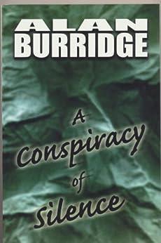 A Conspiracy Of Silence. by [Burridge, Alan]