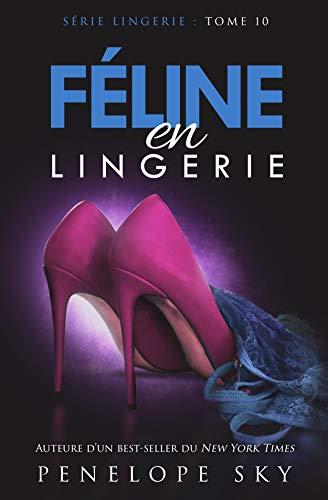 Féline en Lingerie par