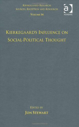 Volume 14: Kierkegaard's Influence on Social-Political Thought (Kierkegaard Research: Sources Reception and Resources) (2011-12-21)