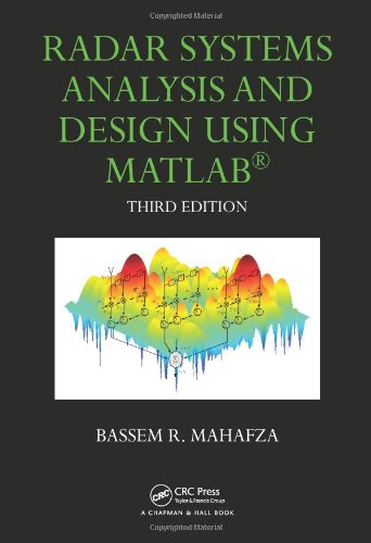 Radar Systems Analysis and Design Using MATLAB Third Edition - Radar