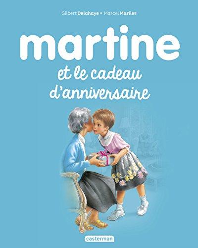 Martine, Tome 38 : Martine et le cadeau d'anniversaire par Gilbert Delahaye, Marcel Marlier