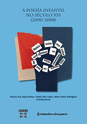 A poesía infantil no Século XXI (2000-2008) (Didáctica E Outros Materiais Educativos - Materiais)