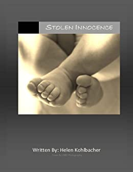 Stolen Innocence (English Edition) di [Kohlbacher, Helen]