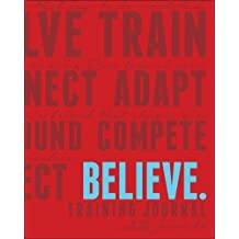 Believe Training Journal: Classic Red