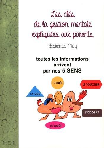 Les clés de la gestion mentale expliquées aux parents