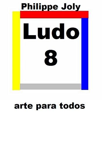LUDO 8: ARTE PARA TODOS