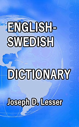 English / Swedish Dictionary (Dictionaries Book 26) (English Edition)