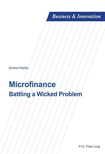 Microfinance: Battling a Wicked Problem