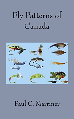 Fly Patterns of Canada (English Edition) por Paul C. Marriner