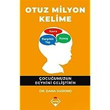 Otuz Milyon Kelime: Çocuğunuzun Beynini Geliştirin