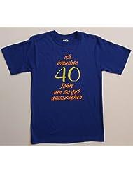 40th Birthday Sayings T-Shirt, Fabric, blau mit gelb/rotem Aufdruck, X-Large