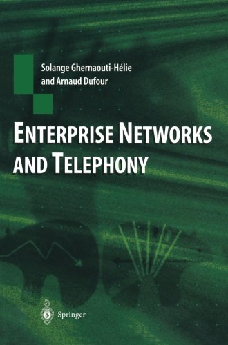 Enterprise Networks and Telephony: From Technology to Business Strategy