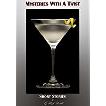 Mysteries With A Twist: 12 Short Stories by G. Hugh Bodell (English Edition)
