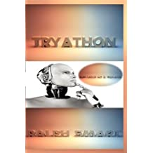 Tryathon: The Love of A Galaxy by Ralph Smart (2011-08-16)