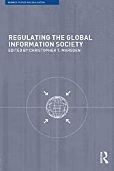 Regulating the Global Information Society (Routledge Studies in Globalisation)