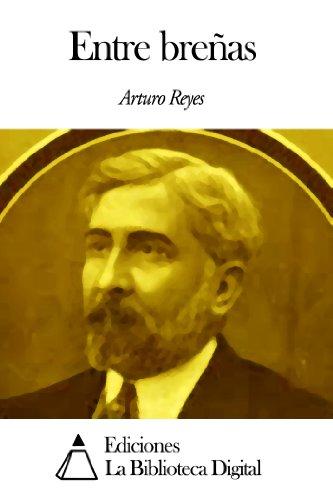 Entre breñas por Arturo Reyes