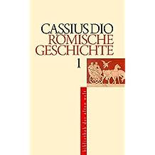 Römische Geschichte (Bibliothek der Alten Welt)