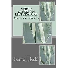 Serge ULESKI en littérature: Morceaux choisis