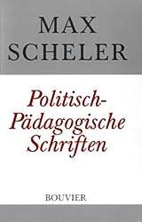 Politisch-Pädagogische Schriften