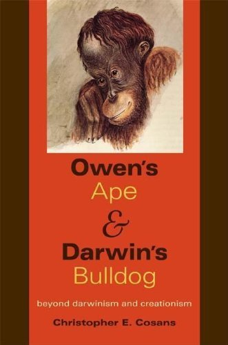 owens-ape-and-darwins-bulldog-beyond-darwinism-and-creationism-by-cosans-christopher-e-2009-paperbac