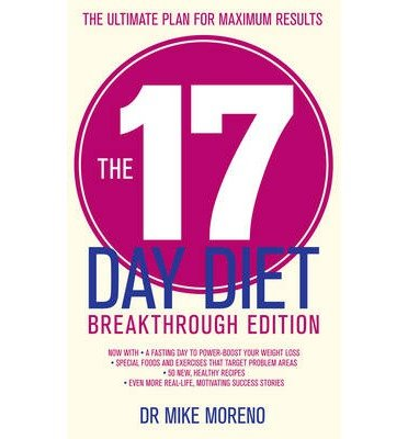 [(The 17 Day Diet Breakthrough)] [ By (author) Mike Moreno ] [January, 2014]