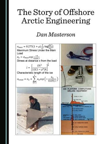 The Story of Offshore Arctic Engineering