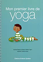 Mon premier livre de yoga de Sophie Martel