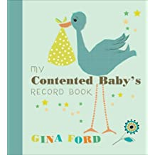 My Contented Baby???s Record Book by Gina Ford (2014-04-01)