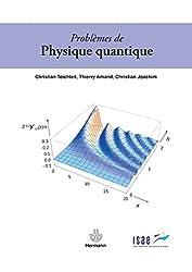 Problèmes de physique quantique