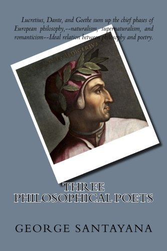 Three Philosophical Poets by George Santayana (2015-01-24)