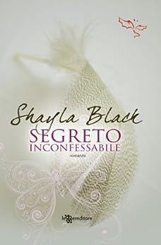Segreto inconfessabile (Leggereditore Narrativa) di [Black, Shayla]