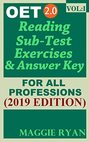 OET Reading (5 sets) For All-Professions by Maggie Ryan: Updated OET 2 0,  Book: VOL  1, 2019 Edition (OET 2 0 Reading Books by Maggie Ryan)