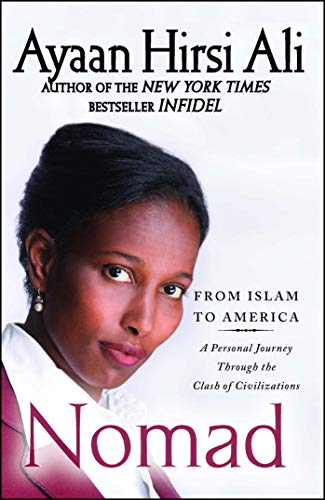 Nomad: From Islam to America: A Personal Journey Through the Clash of Civilizations (English Edition)