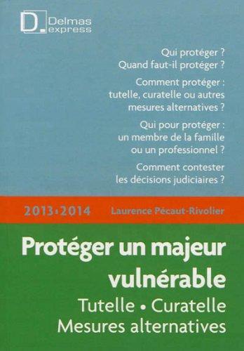 Protéger un majeur vulnérable 2013-2014