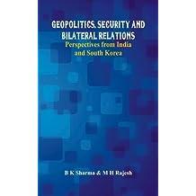 GEOPOLITICS SECURITY & BILATER