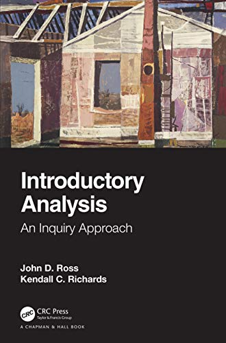 Introductory Analysis: An Inquiry Approach (English Edition)